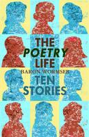 The Poetry Life - Ten Stories (Paperback)