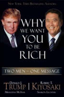 Why We Want You to be Rich: Two Men with One Message (Hardback)