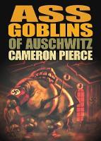 Ass Goblins of Auschwitz (Paperback)