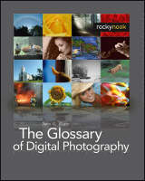 The Glossary of Digital Photography (Paperback)