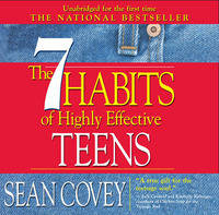 The 7 Habits of Highly Effective Teens: The Ultimate Teenage Success Guide (CD-Audio)