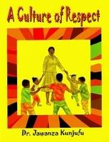 A Culture of Respect (Paperback)