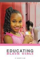 Educating Black Girls (Paperback)