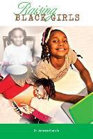 Raising Black Girls (Paperback)