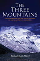 the Three Mountains: Gnosis, Kabbalah, and the Sexual Mysteries of the Secret Path to Liberation (Paperback)
