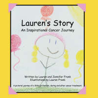 Lauren's Story an Inspirational Cancer Journey (Paperback)