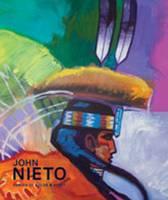 John Nieto: Forces of Color and Spirit (Hardback)