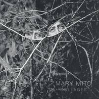 Mary Mito: Collages (Hardback)