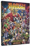 Atlas of Earth-Prime: A Mutants & Masterminds Sourcebook (Hardback)