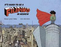 It's Hard to be a Filipino in Hebrew (Paperback)