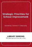 Strategic Priorities for School Improvements (Hardback)