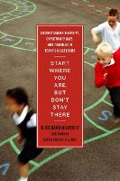 Start Where You Are, But Don't Stay There: Understanding Diversity, Opportunity Gaps, and Teaching in Today's Classrooms (Paperback)