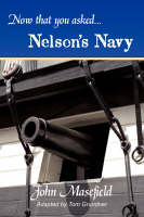 Now That You Asked: Nelson's Navy (Paperback)