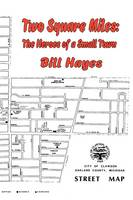 Two Square Miles: The Heros of a Small Town (Paperback)