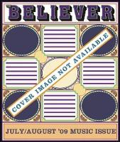 The Believer, Issue 64: July / August 09 - Music Issue - Believer (Paperback)