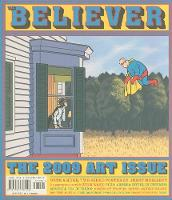 The Believer, Issue 67: November / December 2009 - Visual Art Issue - Believer (Paperback)