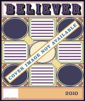 The Believer, Issue 69: February 2010 - Believer (Paperback)