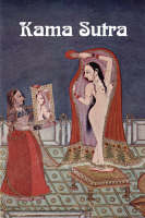 The Kama Sutra of Vatsyayana (Paperback)