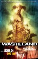 Wasteland Book 4: Dog Tribe (Paperback)