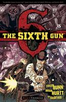 The Sixth Gun Volume 2: Crossroads (Paperback)
