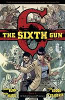 The Sixth Gun Volume 4: A Town Called Penance (Paperback)