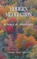 Modern Meditation: Science & Shortcuts (Paperback)