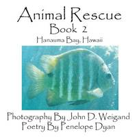 Animal Rescue, Book 2, Hanauma Bay, Hawaii (Paperback)