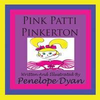 Pink Patti Pinkerton (Paperback)