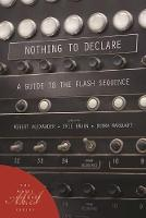 Nothing to Declare: A Guide to the Flash Sequence (Paperback)