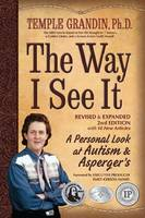 The Way I See it: A Personal Look at Autism and Asperger's (Paperback)