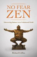 No Fear Zen: Discovering Balance in an Unbalanced World (Paperback)