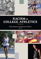Racism in College Athletics (Paperback)