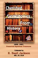 Cherished Gemstones from History: 1606 - 1831 Preserved Spiritual Treasure (Paperback)