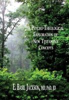 A Psycho-Theological Exploration of New Testament Concepts (Paperback)