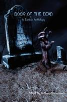Book of the Dead: A Zombie Anthology ( Revised Edition) (Paperback)