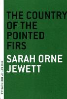 The Country Of Pointed Firs (Paperback)