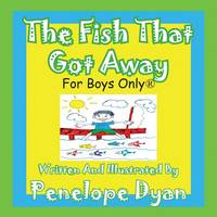 The Fish That Got Away (Paperback)