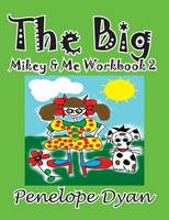 The Big Mikey & Me Workbook 2 (Paperback)