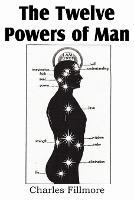 The Twelve Powers of Man (Paperback)