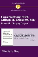 Conversations with Milton H. Erickson MD Vol 2: Volume II, Changing Couples (Paperback)