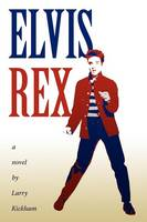 Elvis Rex (Paperback)