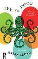 Ivy vs. Dogg: With a Cast of Thousands! (Paperback)