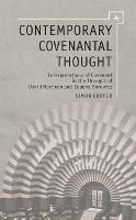 Contemporary Covenantal Thought: Interpretations of Covenant in the Thought of David Hartman and Eugene Borowitz (Hardback)