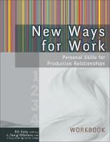 New Ways for Work: Workbook: Personal Skills for Productive Relationships (Paperback)