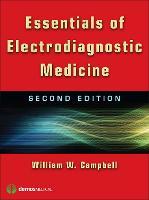 Essentials of Electrodiagnostic Medicine (Paperback)
