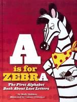 A is for Zebra (Hardback)