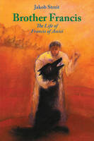Brother Francis: The Life of Francis of Assisi (Paperback)
