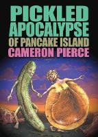 The Pickled Apocalypse of Pancake Island (Paperback)