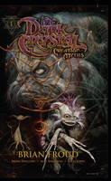 Jim Henson's The Dark Crystal: Creation Myths Volume 1
