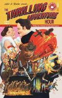 The Thrilling Adventure Hour (Hardback)
